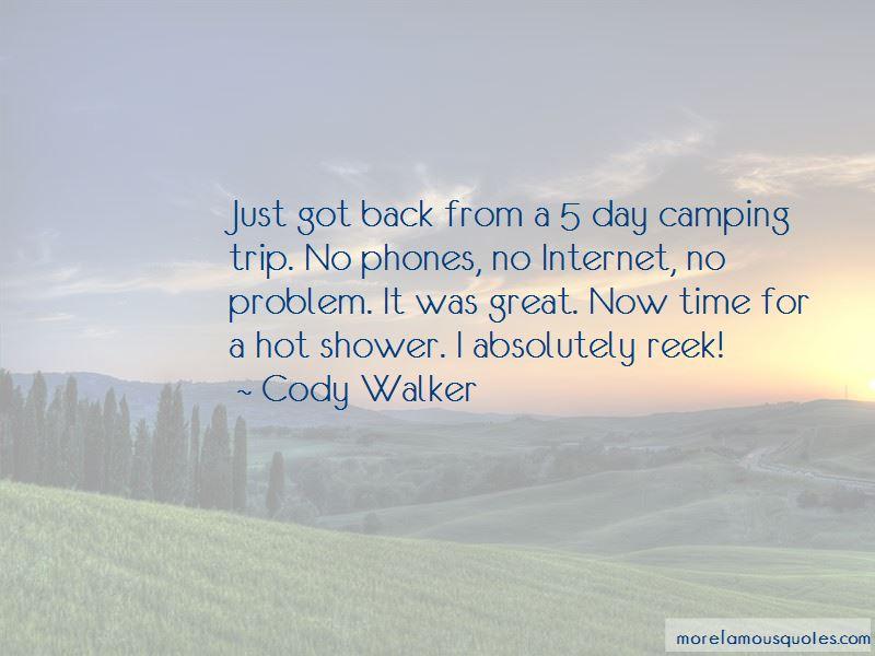 Cody Walker Quotes