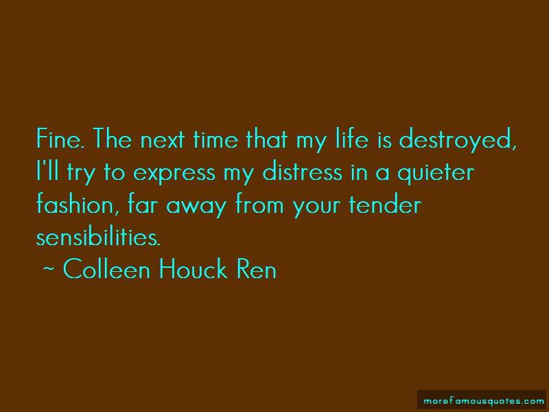 Colleen Houck Ren Quotes