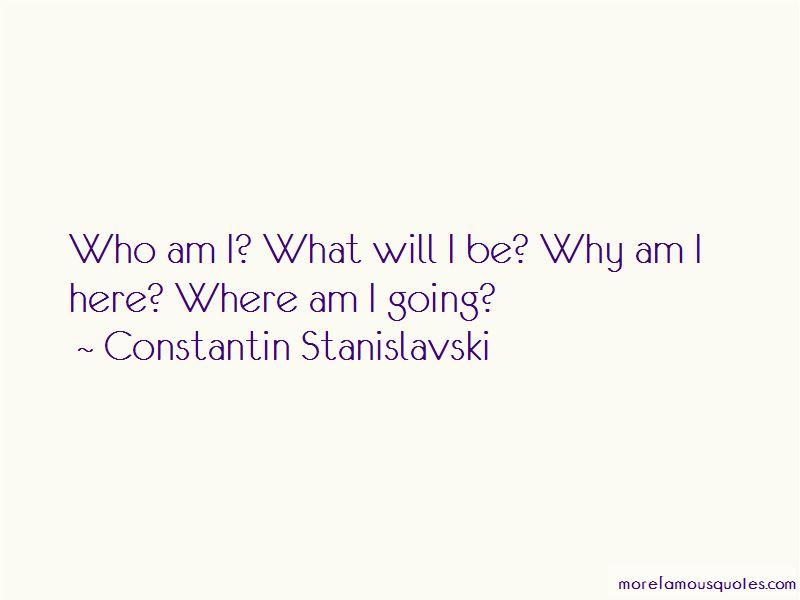 Constantin Stanislavski Quotes Pictures 3