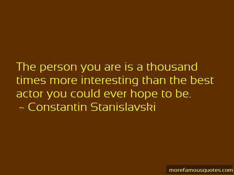 Constantin Stanislavski Quotes