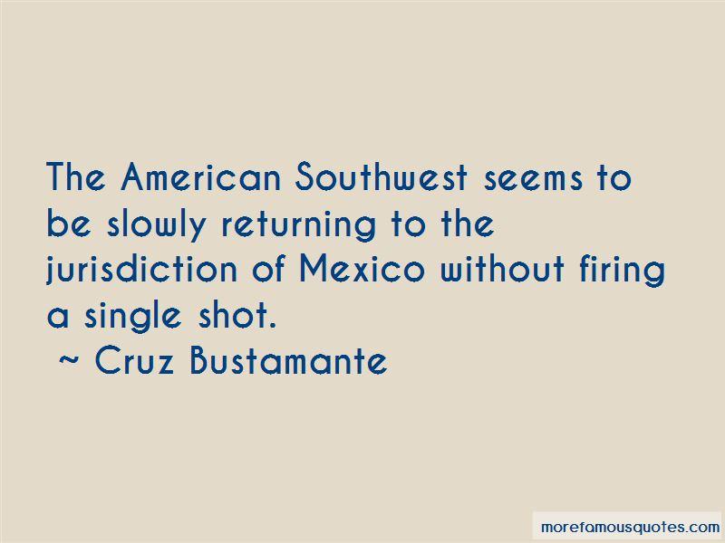 Cruz Bustamante Quotes Pictures 2