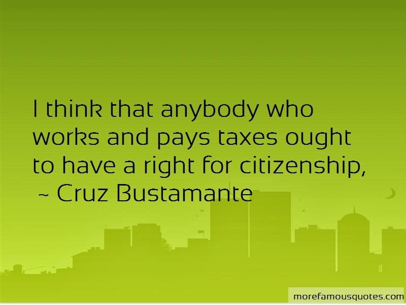Cruz Bustamante Quotes
