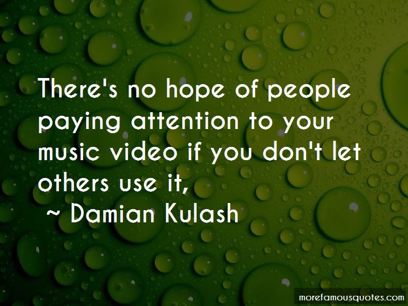 Damian Kulash Quotes
