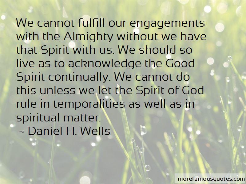 Daniel H. Wells Quotes Pictures 2