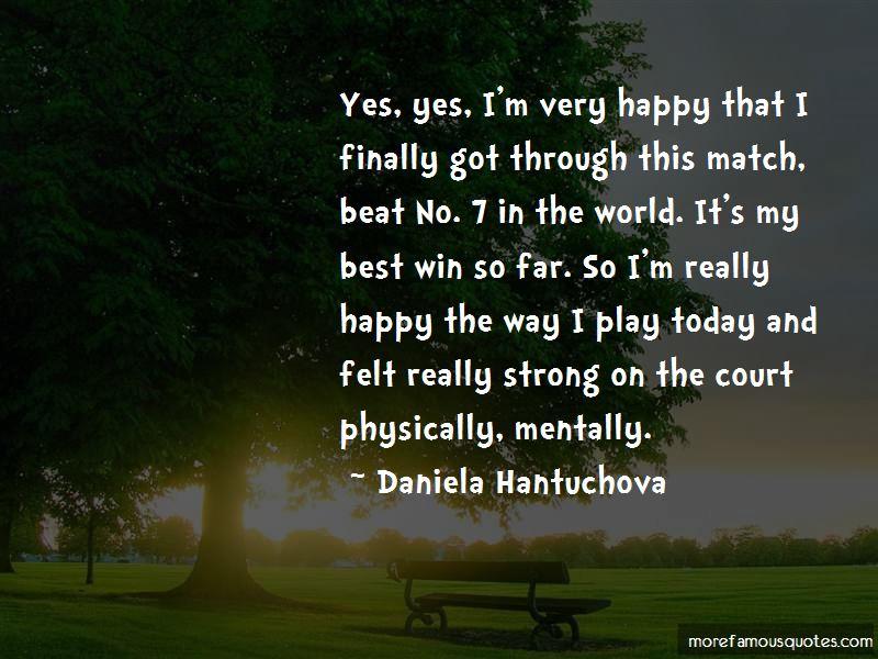Daniela Hantuchova Quotes