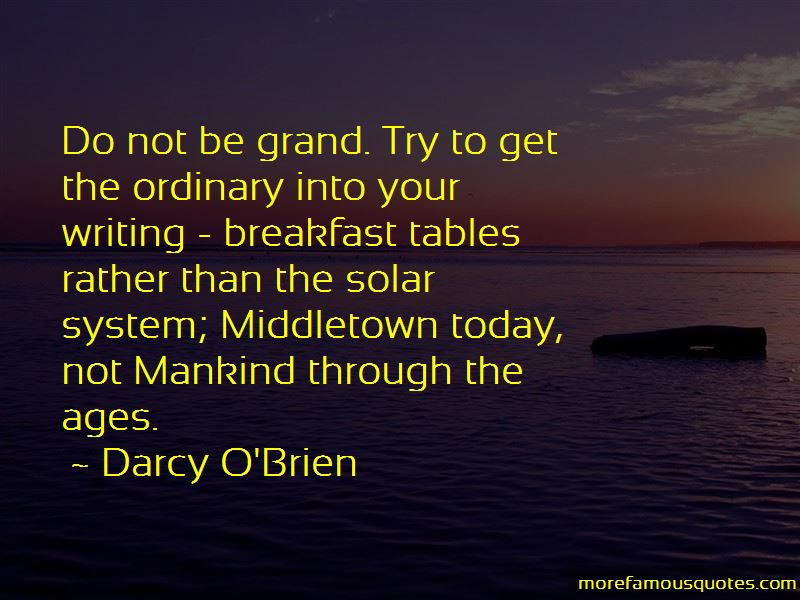Darcy O'Brien Quotes