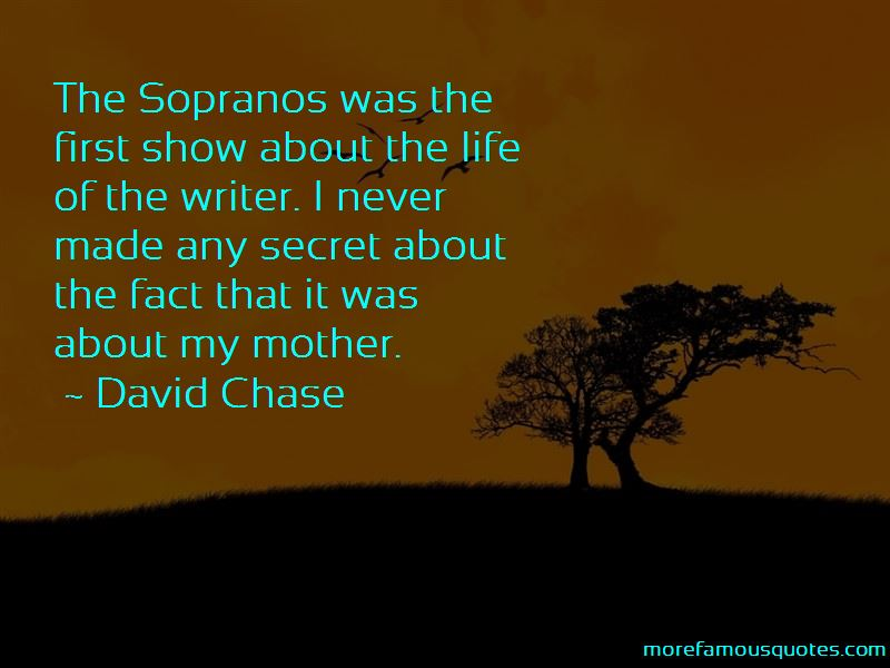 David Chase Quotes Pictures 4