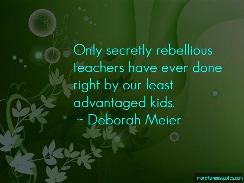 Deborah Meier Quotes Pictures 4