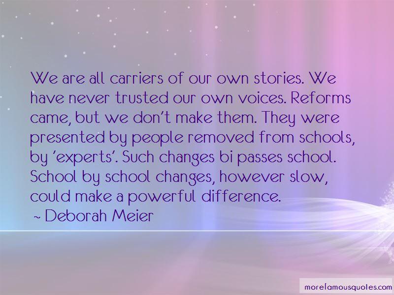 Deborah Meier Quotes
