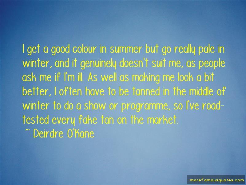 Deirdre O'Kane Quotes Pictures 3