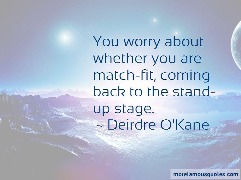 Deirdre O'Kane Quotes Pictures 4