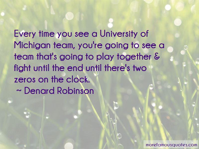 Denard Robinson Quotes