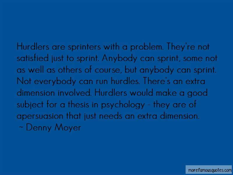 Denny Moyer Quotes