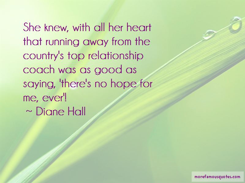 Diane Hall Quotes