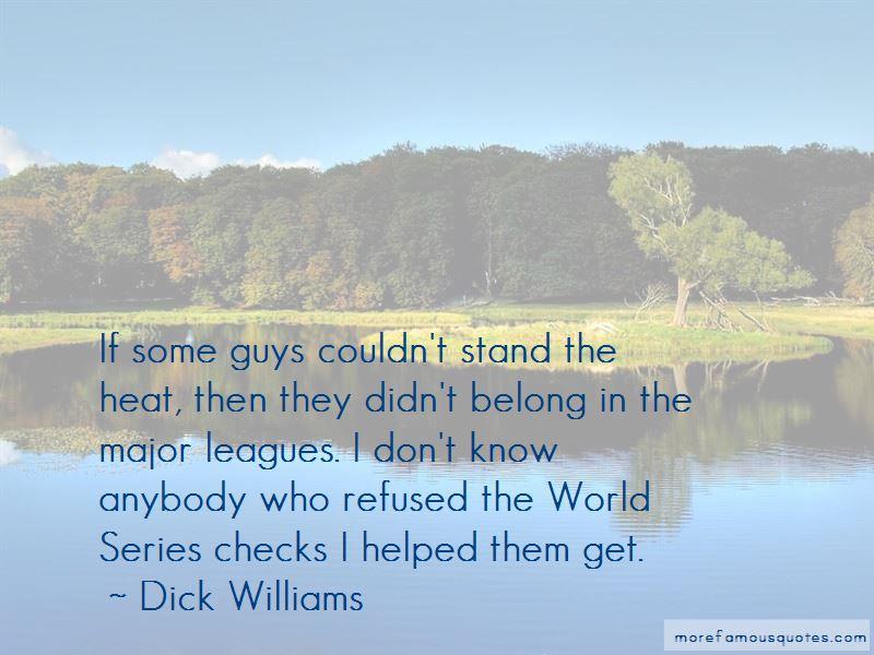 Dick Williams Quotes Pictures 3