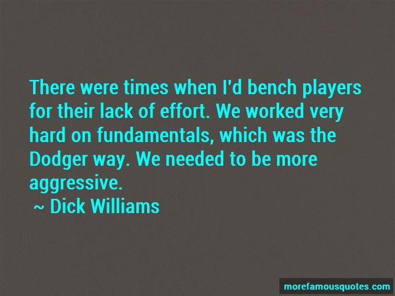 Dick Williams Quotes Pictures 4
