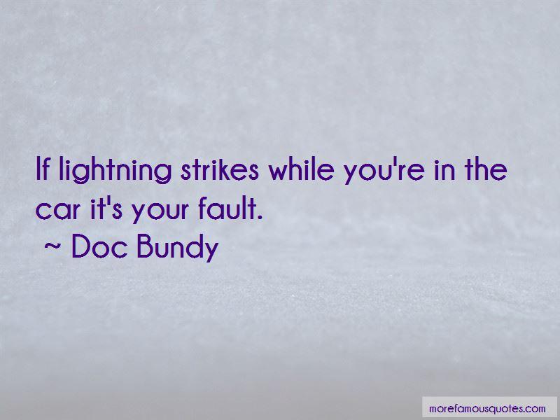 Doc Bundy Quotes