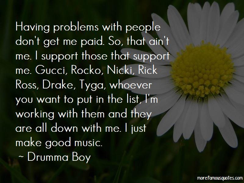 Drumma Boy Quotes Pictures 3