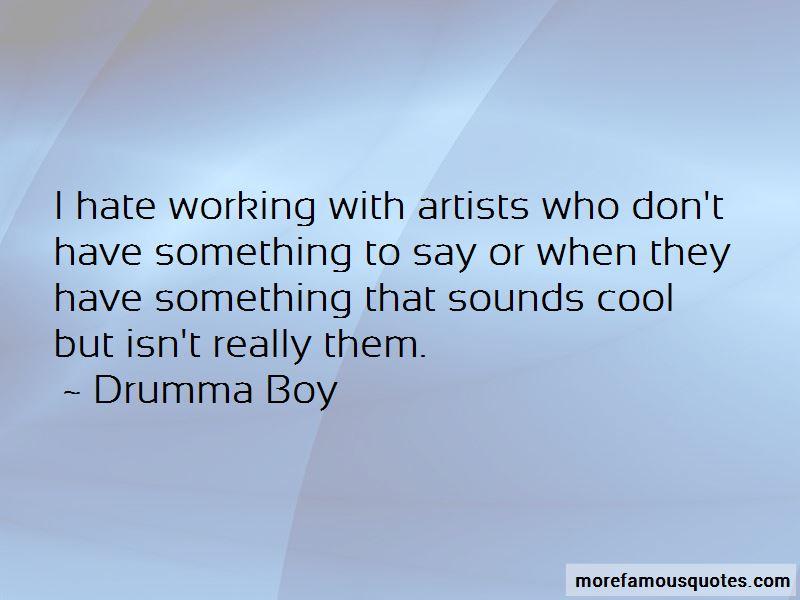 Drumma Boy Quotes