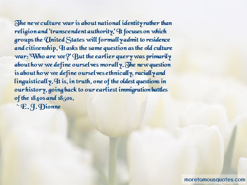 E. J. Dionne Quotes Pictures 4