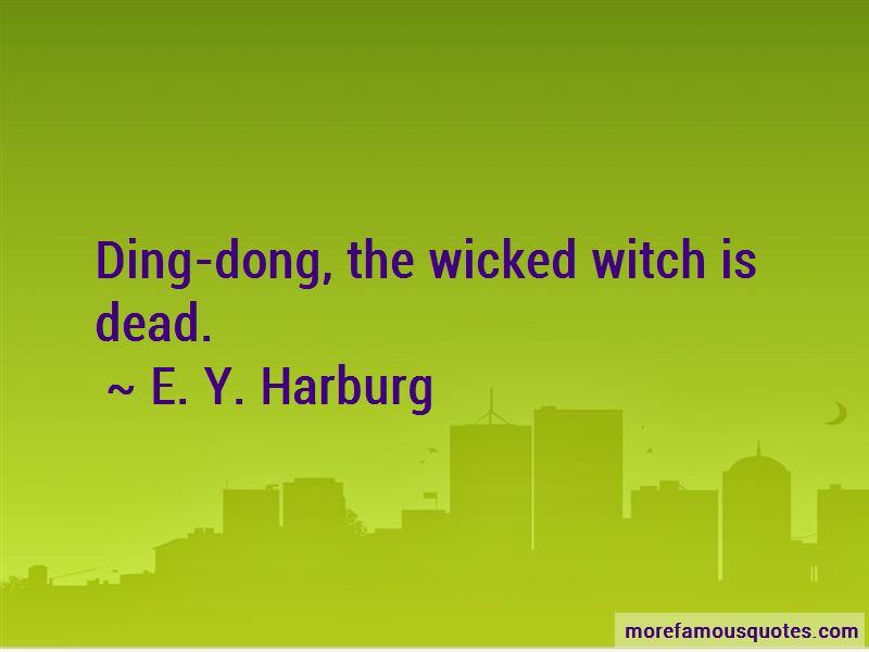 E. Y. Harburg Quotes Pictures 2