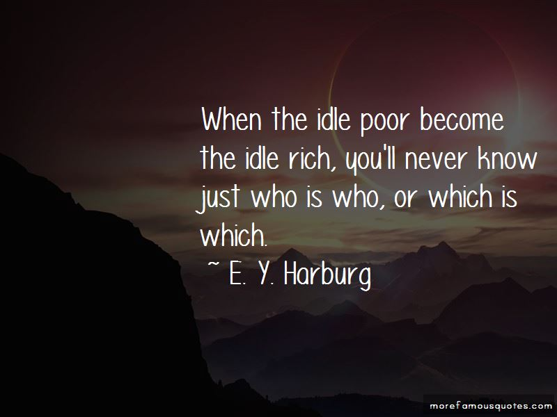 E. Y. Harburg Quotes Pictures 3