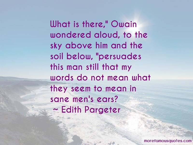 Edith Pargeter Quotes Pictures 4