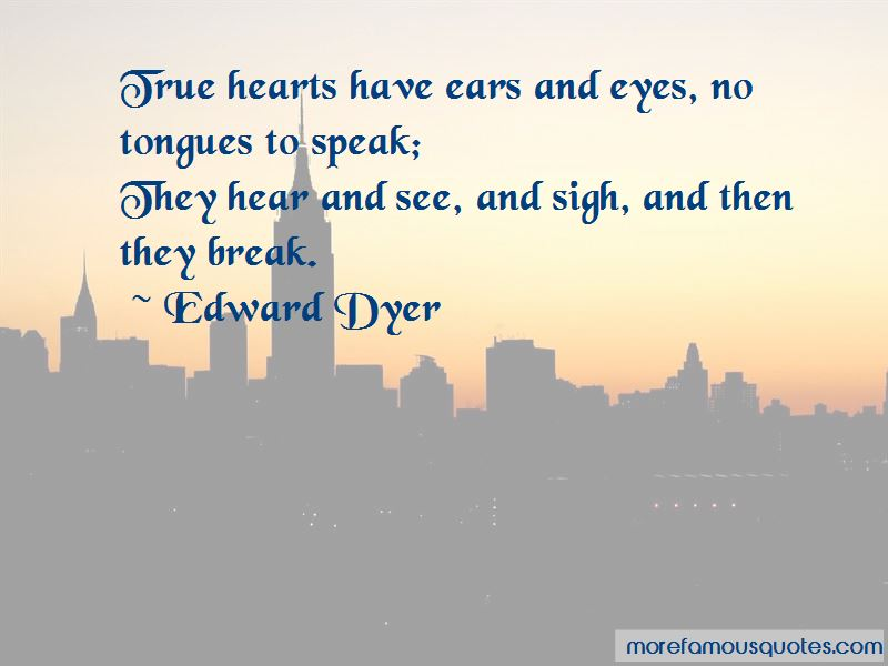 Edward Dyer Quotes Pictures 2