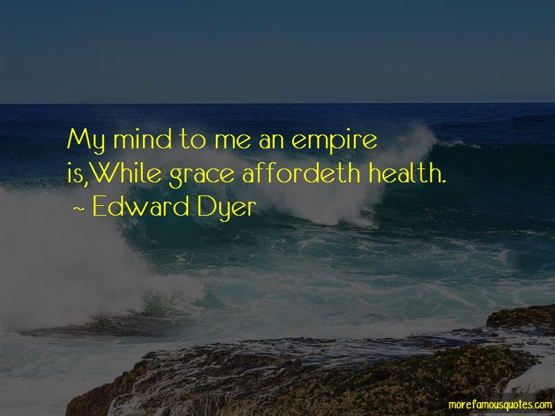 Edward Dyer Quotes Pictures 4