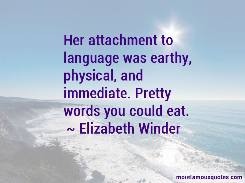 Elizabeth Winder Quotes Pictures 3