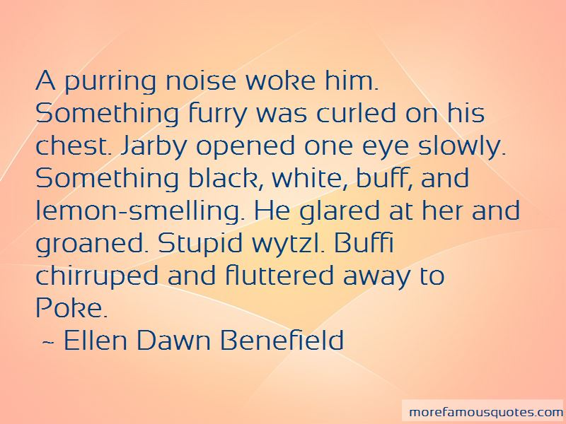 Ellen Dawn Benefield Quotes Pictures 2
