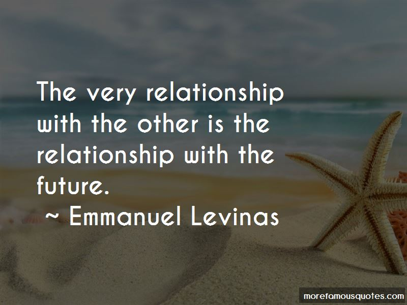 Emmanuel Levinas Quotes Pictures 4