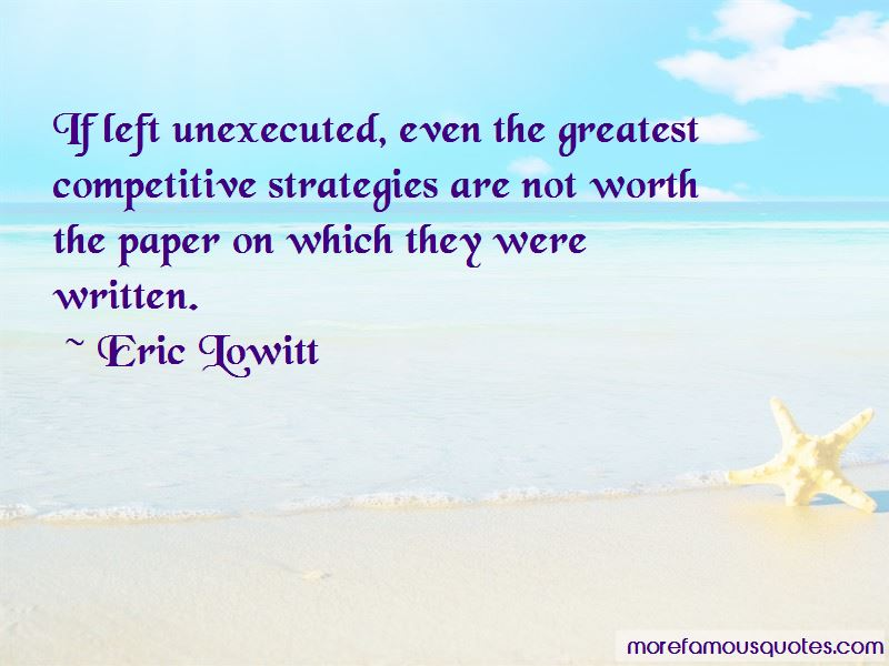 Eric Lowitt Quotes Pictures 3