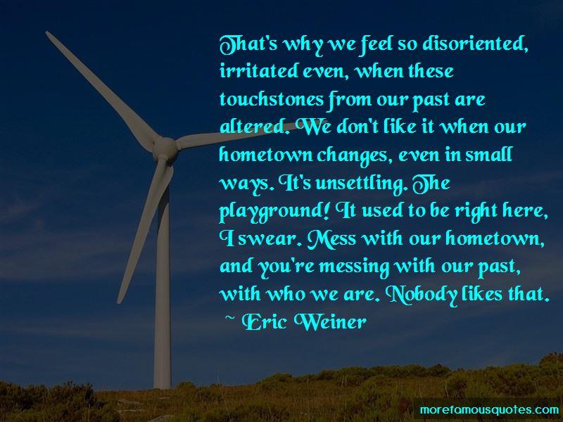 Eric Weiner Quotes
