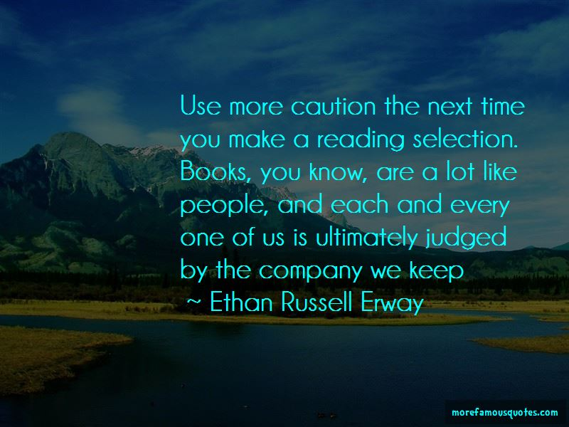 Ethan Russell Erway Quotes