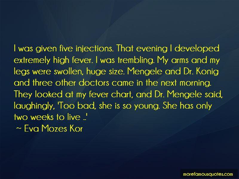Eva Mozes Kor Quotes