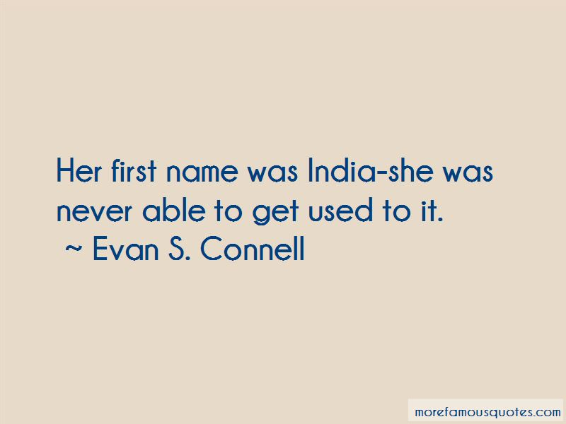 Evan S. Connell Quotes Pictures 2