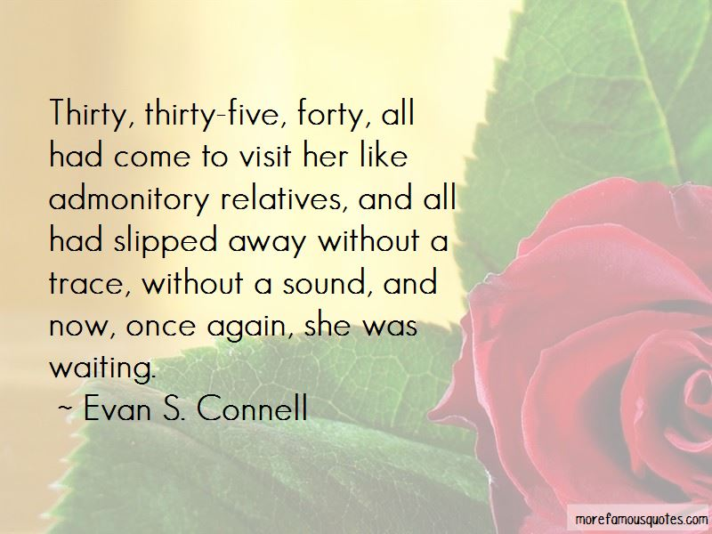 Evan S. Connell Quotes Pictures 4