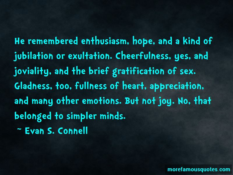 Evan S. Connell Quotes