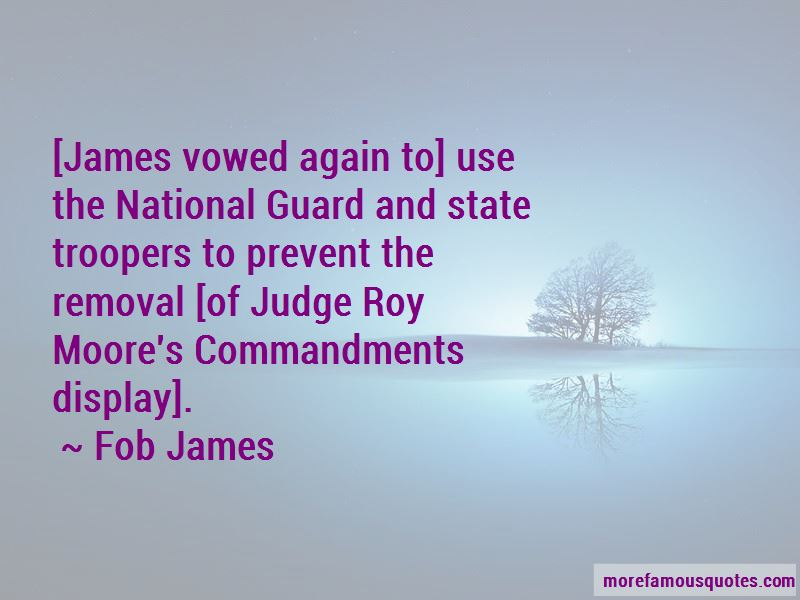Fob James Quotes Pictures 2