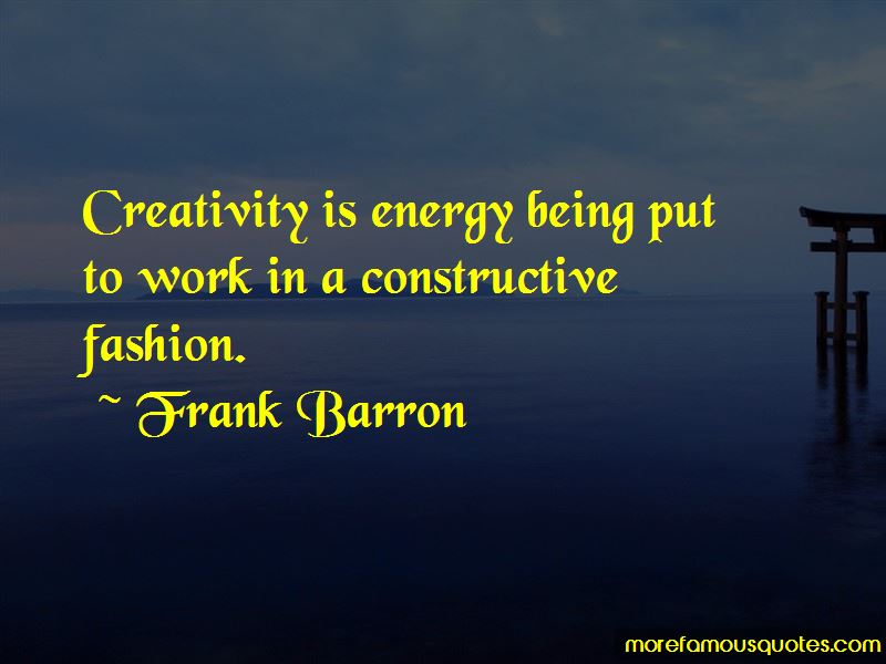 Frank Barron Quotes Pictures 2