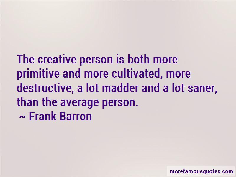 Frank Barron Quotes