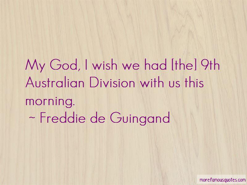 Freddie De Guingand Quotes