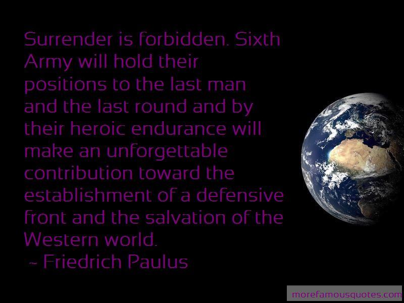 Friedrich Paulus Quotes Pictures 2