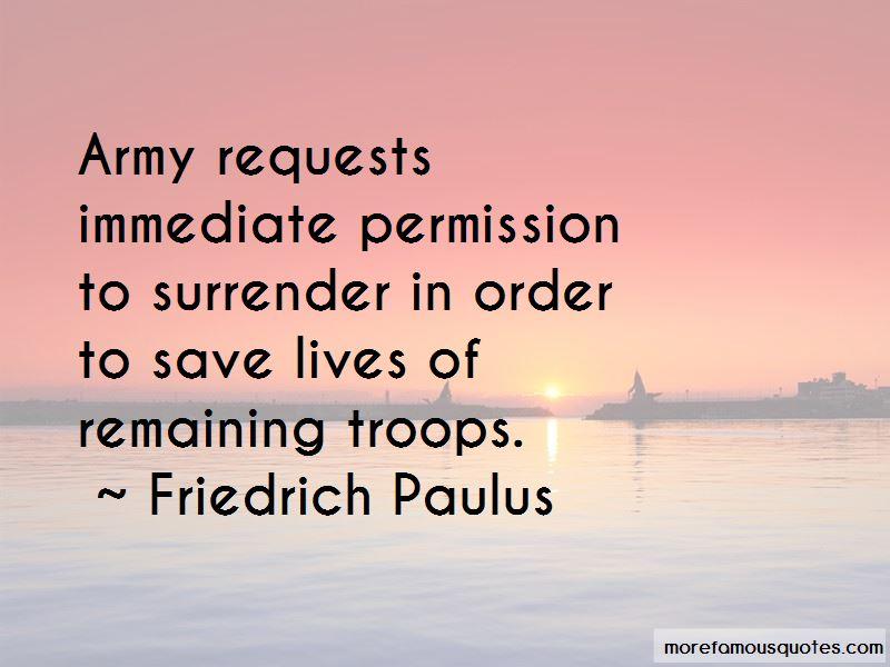 Friedrich Paulus Quotes
