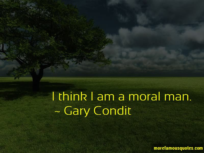 Gary Condit Quotes Pictures 3