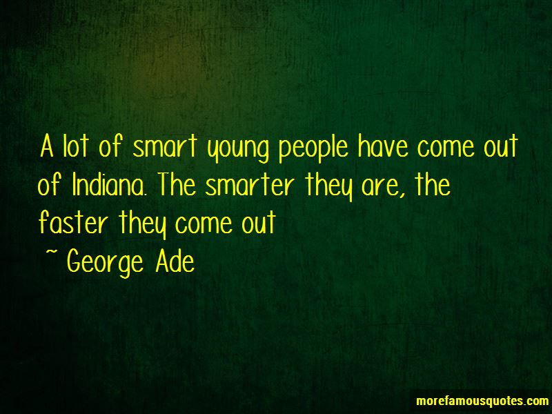 George Ade Quotes Pictures 3