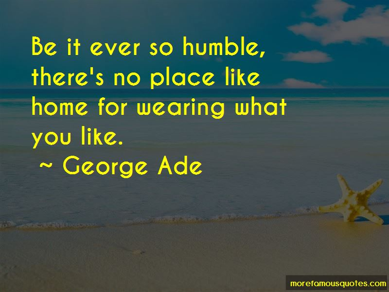 George Ade Quotes Pictures 4