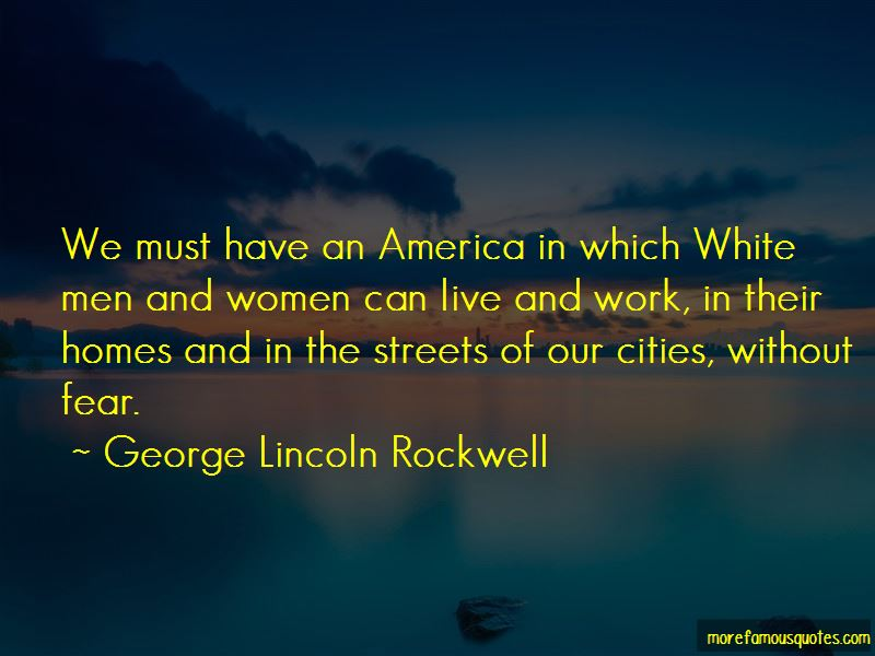 George Lincoln Rockwell Quotes