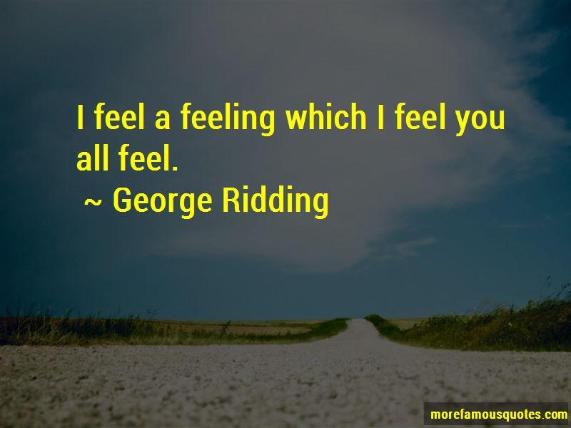George Ridding Quotes
